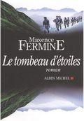 29 Le tombeau d'étoiles Maxence Fermine