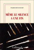 67 Même le silence a une fin Ingrid Bétancourt