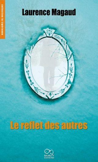 75 Le reflet des autres Laurence Magaud
