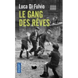103 Le gang des rêves Luca Di Fulvio