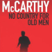 McCARTHY Cormac No country for old men
