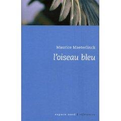L'oiseau bleu (Maurice Maeterlinck)