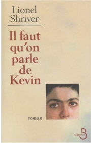 Il faut qu'on parle de Kevin (Lionel Shriver)