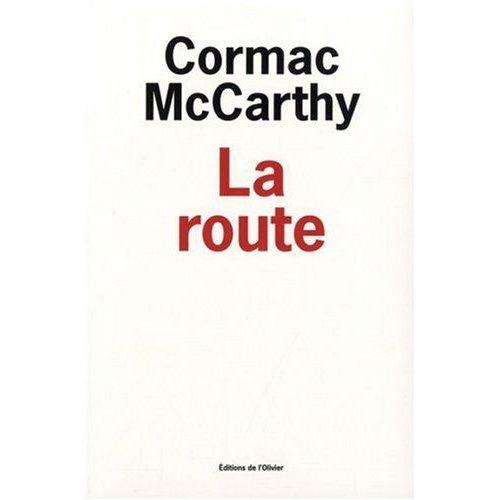 La route (Cormac McCarthy)