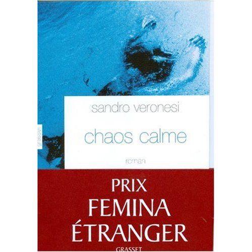 Chaos calme (Sandro Veronesi)