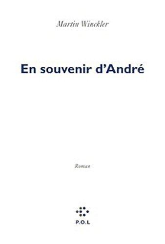 En souvenir d'André (Martin Winckler)