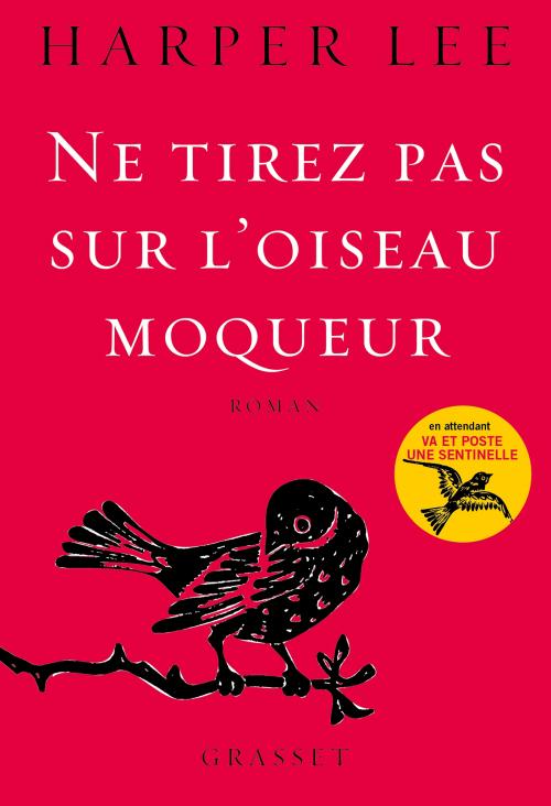 Ne tirez pas sur l'oiseau moqueur (Harper Lee)