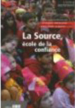 La Source, école de la confiance (Jeanne Houlon-Trémolières, Philippe Cibois, Collectif)